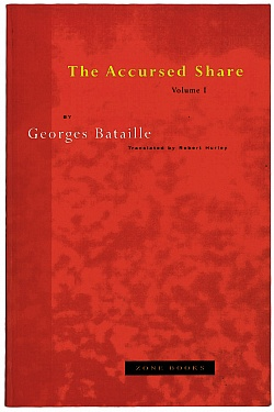 The Accursed Share Vol. I