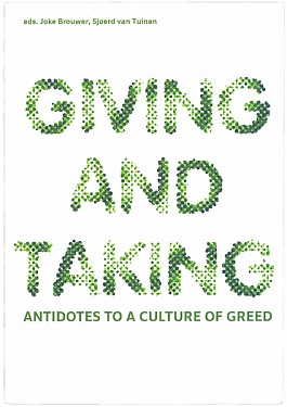 Giving and Taking: antidotes to a culture of greed