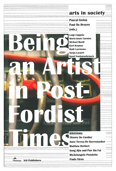 Being an Artist in Post Fordist Times