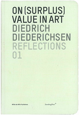 On (Surplus) Value in Art / Mehrwert und Kunst / Meerwaarde en Kunst