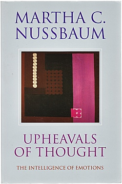 Upheavals of Thought: The Intelligence of Emotions